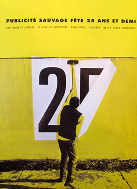 25th Anniversary Poster PUBLICITE SAUVAGE