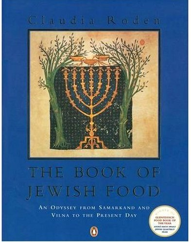 Claudia-Rodens-The-Book-of-Jewish-Food
