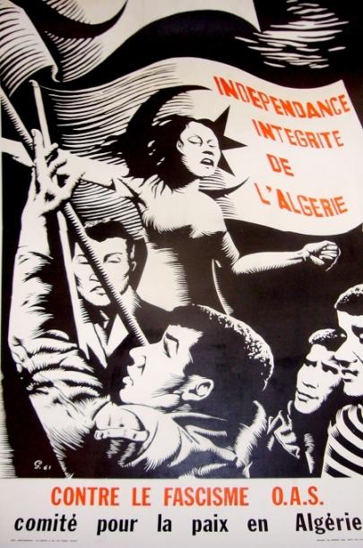 1961 Original Algerian Political Independence Poster, Contre Le Fascisme OAS