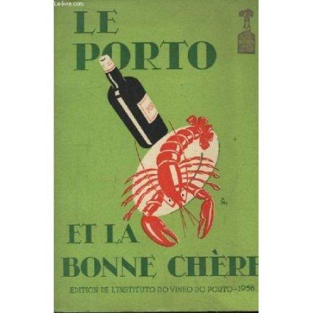1956 Vintage Art Deco Booklet, Le Porto et La Bonne Chere