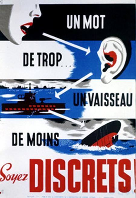 1945 Canadian WWII Poster, Un Mot De Trop, Un Vaisseau De Moins